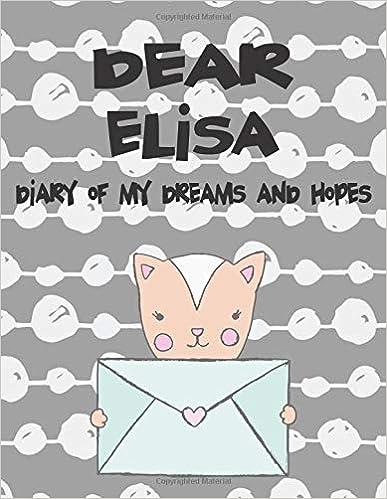 Descargar Torrent+ Dear Elisa, Diary Of My Dreams And Hopes El Kindle Lee PDF