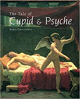 the tale of cupid and psyche an illustrated history sonia