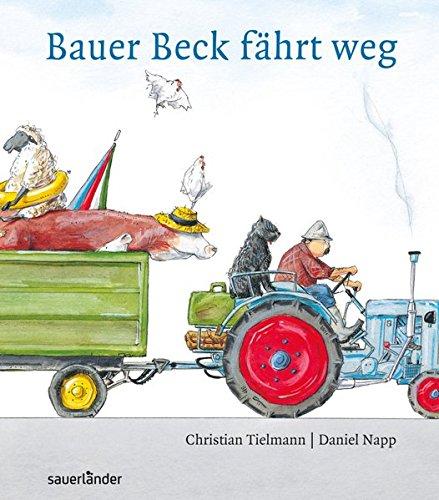 Bauer Beck fährt weg: (Mini-Ausgabe)