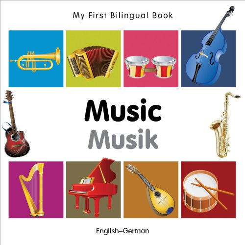 My First Bilingual Book–Music (English–German)