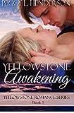 Yellowstone Awakening, Peggy Henderson, 1479324604