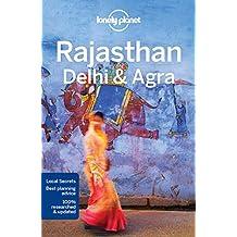 Lonely Planet Rajasthan, Delhi & Agra 5th Ed.: 5th Edition