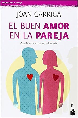 El buen amor en la pareja – Joan Garriga
