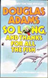 So long thank Fish, Angela Adams, 0671525808