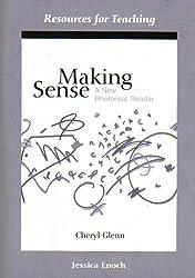 Making Sense: A New Rhetorical Reader (Resources for Teaching)