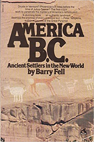 America B.C.: Ancient Settlers in the New World: Fell, Barry: Amazon.com:  Books