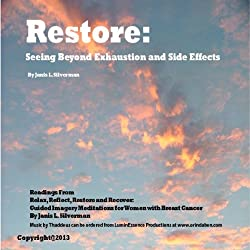 Restore: Seeing Beyond Exhaustion and Side Effects
