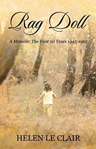 Rag Doll: A Memoir: The First 20 Years 1945-1965 (Rag Doll Press)
