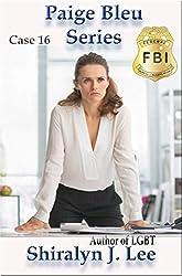 Case 16 (Paige Bleu Series Book 3)