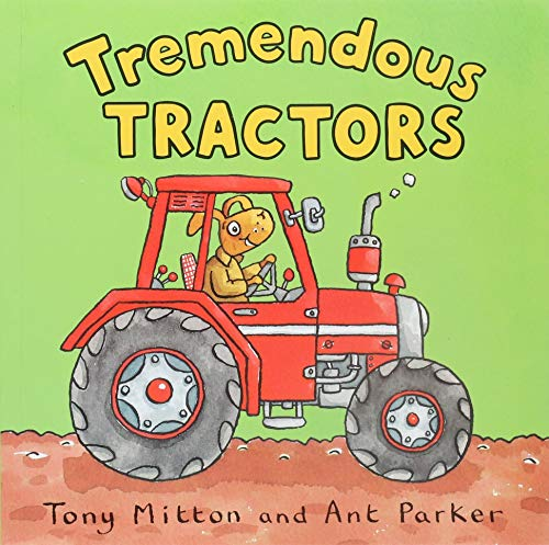 Tremendous Tractors (Amazing Machines)