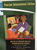 Human Resources Administration in Education A Management Approach - 8th ed
