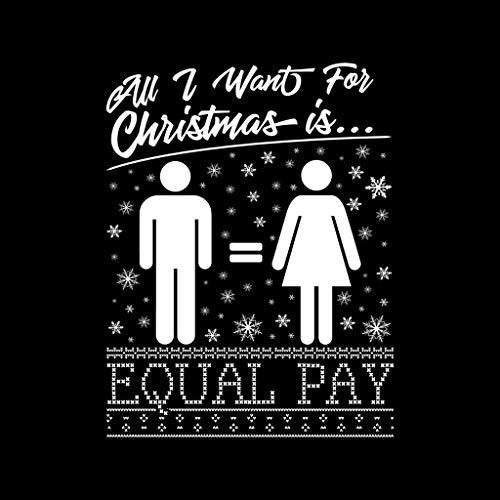 Pay Equal Is Sweatshirt Christmas For Black I Want Women's Coto7 All 7OYq606
