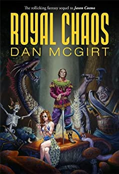 Royal Chaos (Cosmo Non-Trilogy Book 2) by [McGirt, Dan]