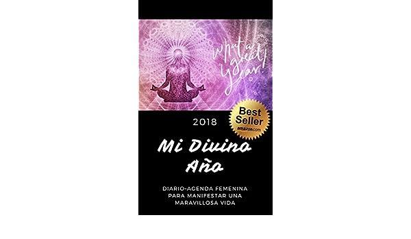 Mi Divino Año: Diario-Agenda Femenina para manifestar una ...
