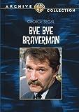BYE, BYE Braverman