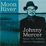 Moon River: Sings Johnny Mercer Songbook