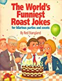 The World's Funniest Roast Jokes, Red Stangland, 0671780514