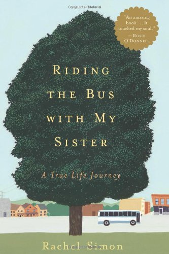 Download Riding the Bus with My Sister: A True Life Journey pdf