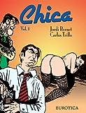 Chica, Vol. 1 (v. 1)