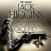 On Dangerous Ground: Sean Dillon Series, Book 3 | Jack Higgins