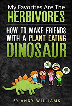 How to Make Friends with a Plant Eating Dinosaur