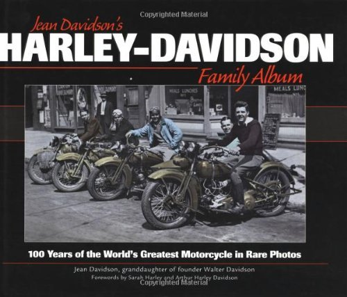 Harley-Davidson Family Album: 100 Years of the World's Greatest Motorcycle in Rare Photos by Jean Davidson (2003-02-26)