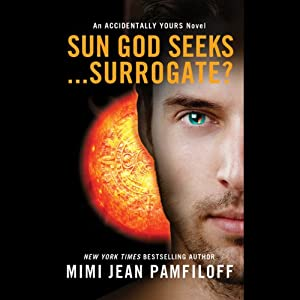 Sun God Seeks...Surrogate? Hörbuch