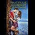 True-Blue Cowboy Christmas (Big Sky Cowboys Book 3)