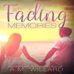Fading Memories | A.M. Willard