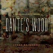 Dante's Wood: A Mark Angelotti Novel | Lynne Raimondo