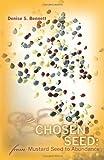 A Chosen Seed, Denise Bennett, 1453804153