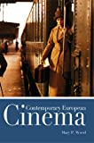 Contemporary European Cinema, Mary P. Wood, 0340761369