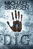The Dig (Matt Turner) (Volume 1)