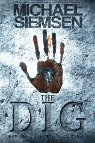 The Dig (Matt Turner) (Volume 1)