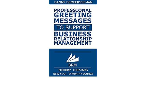 amazoncom professional greeting messages to support business relationship management birthday christmas new year sympathy sayings
