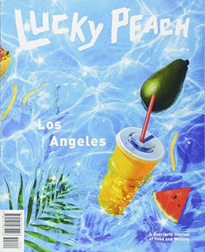 Lucky Peach Issue 21: Los Angeles
