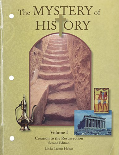 Mystery of History Volume 1 Revised: 2nd Edition