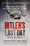 img - for Hitler's Last Day: Minute by Minute book / textbook / text book