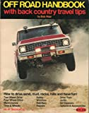 Off-Road Handbook, Bob Waar, 0912656158