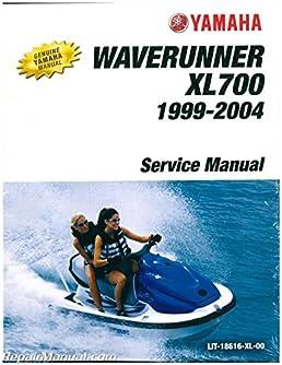 lit 18616 xl 00 1999 2004 yamaha xl700 xl760 waverunner service rh amazon com 2002 Yamaha XL700 2003 Yamaha GP1300R Waverunner