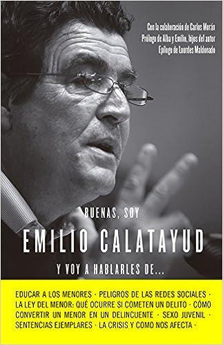 Buenas, soy Emilio Calatayud y voy a hablarles de...: Emilio Calatayud: 9788415678731: Amazon.com: Books