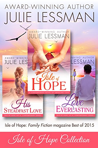 ISLE OF HOPE BEACH-BUNDLE COLLECTION: Book 1, Isle of Hope--Unfailing Love; Book 2, Love Everlasting; Book 3, His Steadfast Love (Collection Purity)
