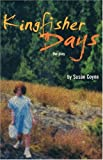 Kingfisher Days, Susan Coyne, 0887547303