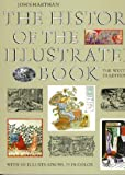 img - for By John Harthan - The History of the Illustrated Book: The Western Tradition (Reprint) (1997-06-16) [Paperback] book / textbook / text book