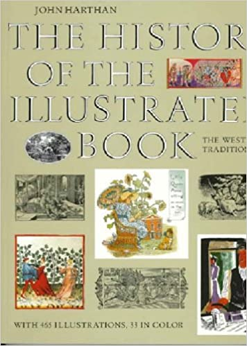 The History of the Illustrated Book: The Western Tradition by John Harthan (1997-06-01)