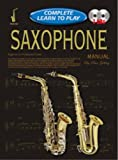 img - for CP69259 - Progressive Complete Learn to Play Saxophone Manual book / textbook / text book