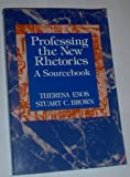 img - for Professing the New Rhetorics: A Sourcebook book / textbook / text book