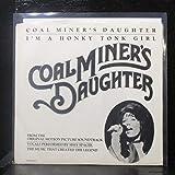 Sissy Spacek - Coal Miner's Daughter / I'm A Honky Tonk Girl - 7