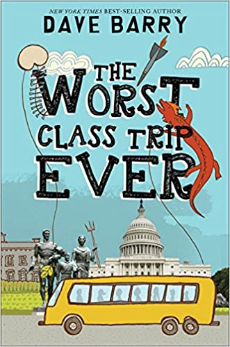 Image result for dave barry the worst class trip ever