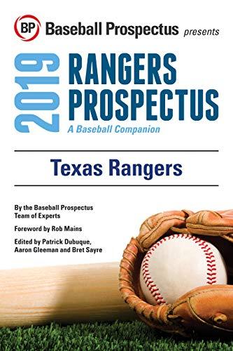Texas Rangers 2019: A Baseball Companion por Baseball Prospectus,